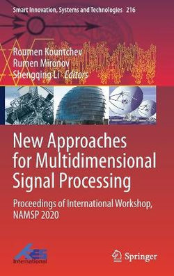 New Approaches for Multidimensional Signal Processing