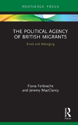 The Political Agency of British Migrants