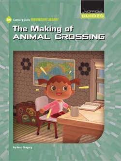 The Making of Animal Crossing