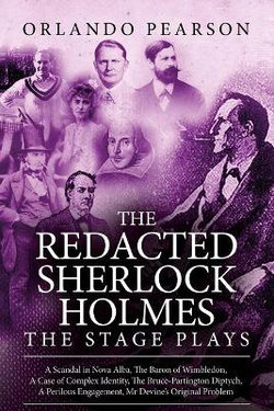 The Redacted Sherlock Holmes - The Stage Plays