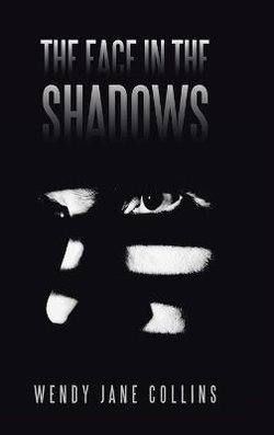 The Face in the Shadows