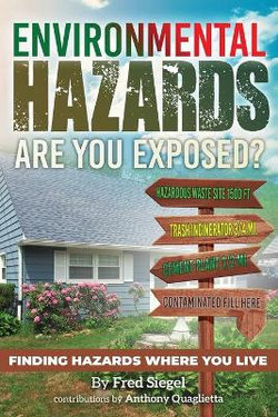 Environmental Hazards - Are You Exposed?