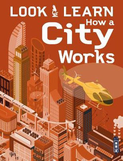 Look and Learn: How a City Works