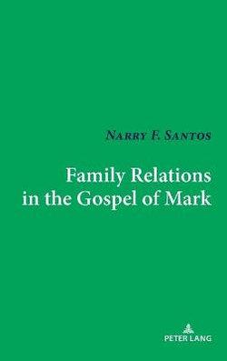 Family Relations in the Gospel of Mark