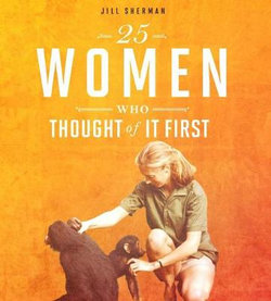 Daring Women: 25 Women Who Thought of it First