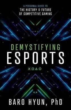 Demystifying Esports