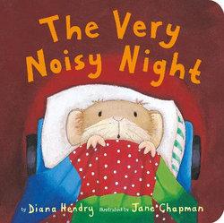 The Very Noisy Night