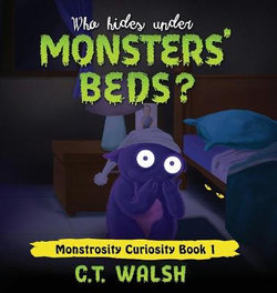 Who Hides under Monsters' Beds?