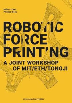 Robotic Force Printing