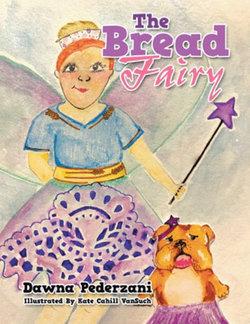 The Bread Fairy