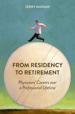 From Residency to Retirement