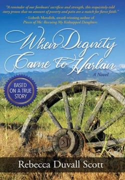 When Dignity Comes to Harlan HB