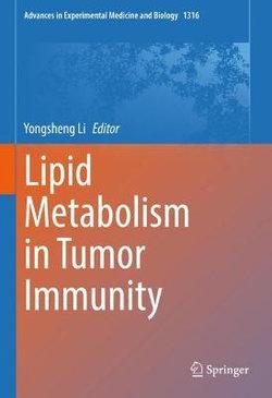 Lipid Metabolism in Tumor Immunity