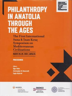 Philanthropy in Anatolia Through the Ages