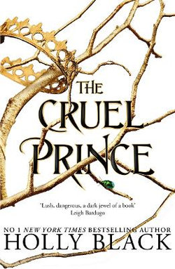 The Cruel Prince : Folk of the Air