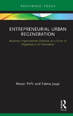Entrepreneurial Urban Regeneration