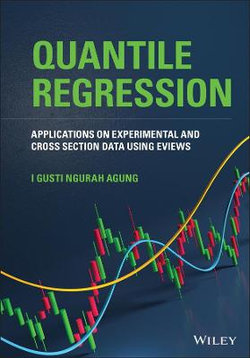 Applications of Quantile Regression of Experimental and Cross Section Data Using EViews