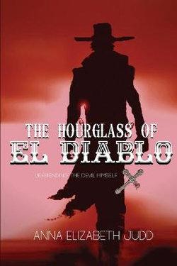 The Hourglass of El Diablo