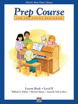 Alfred's Basic Piano Prep Course - Lesson Book, Level E