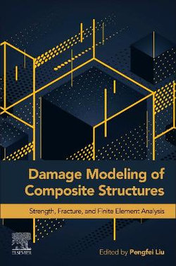 Damage Modeling of Composite Structures
