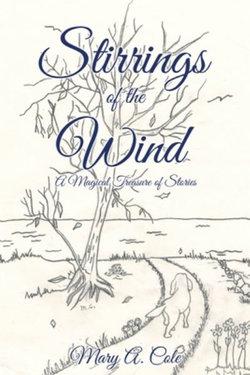 Stirrings of the Wind