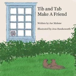 Tib and Tab Make A Friend