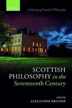 Scottish Philosophy in the Seventeenth Century