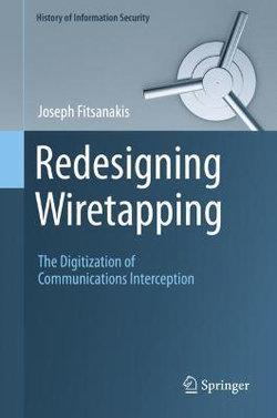 Redesigning Wiretapping
