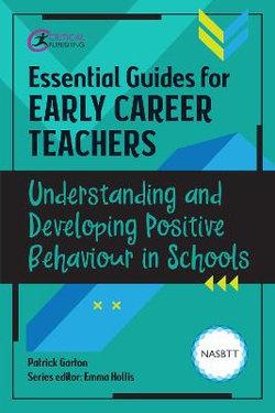 Understanding and Developing Positive Behaviour in Schools