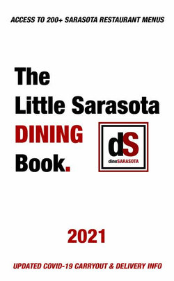 The Little Sarasota Dining Book 2021 Edition
