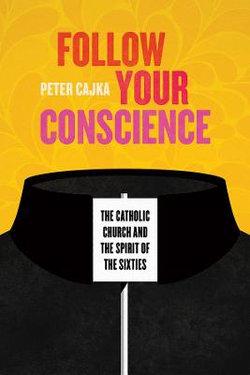 Follow Your Conscience