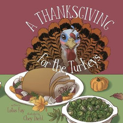 A Thanksgiving for the Turkeys