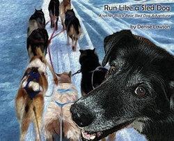 Run Like a Sled Dog