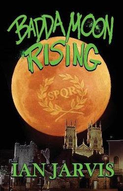 Badda Moon Rising (Bernie Quist Book 4)