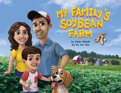 My Family's Soybean Farm