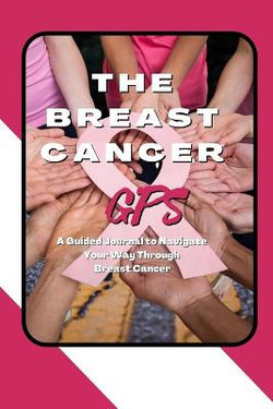 The Breast Cancer GPS