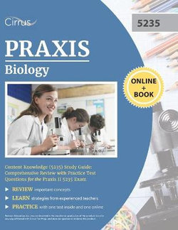 Praxis Biology Content Knowledge (5235) Study Guide