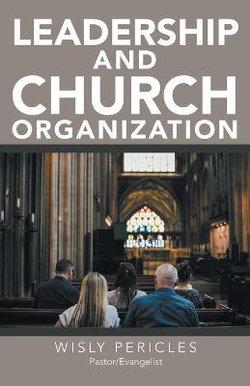Leadership and Church Organization