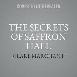 The Secrets of Saffron Hall LIB/e