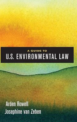 A Guide to U. S. Environmental Law