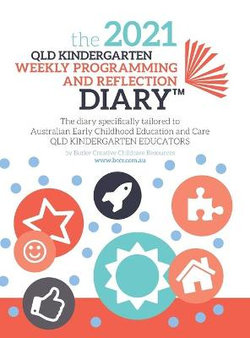 2021 QLD Kindergarten Weekly Programming and Reflection Diary