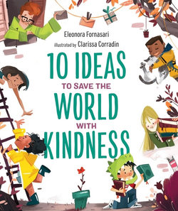 10 Ideas to Save the Planet with Kindness