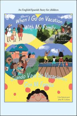 When I Go on Vacation with My Family / Cuando Me Voy de Vacaciones con Mi Familia