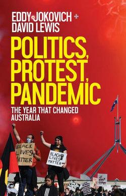Politics, Protest, Pandemic