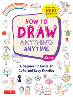 How to Draw Anything Anytime