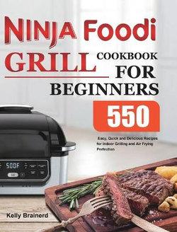 Ninja Foodi Grill Cookbook for Beginners