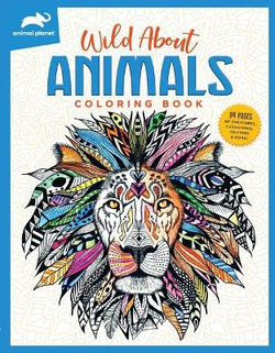 Animal Planet: Wild about Animals Coloring Book