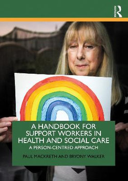 A Handbook for Support Workers in Health and Social Care