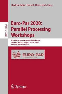 Euro-Par 2020: Parallel Processing Workshops