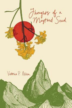 Thoughts of a Mustard Seed
